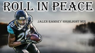 "Jalen Ramsey Highlight Mix || ""Roll In Peace"" 