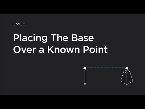 Reach RS2: Placing The Base Over a Known Point