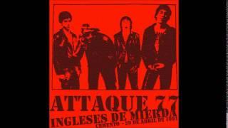 Attaque 77 - Ingleses de Mierd@ (Cemento 29/04/1991)