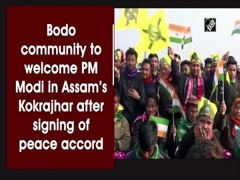 Bodo community to welcome PM Modi in Assam's Kokrajhar after signing of peace accord