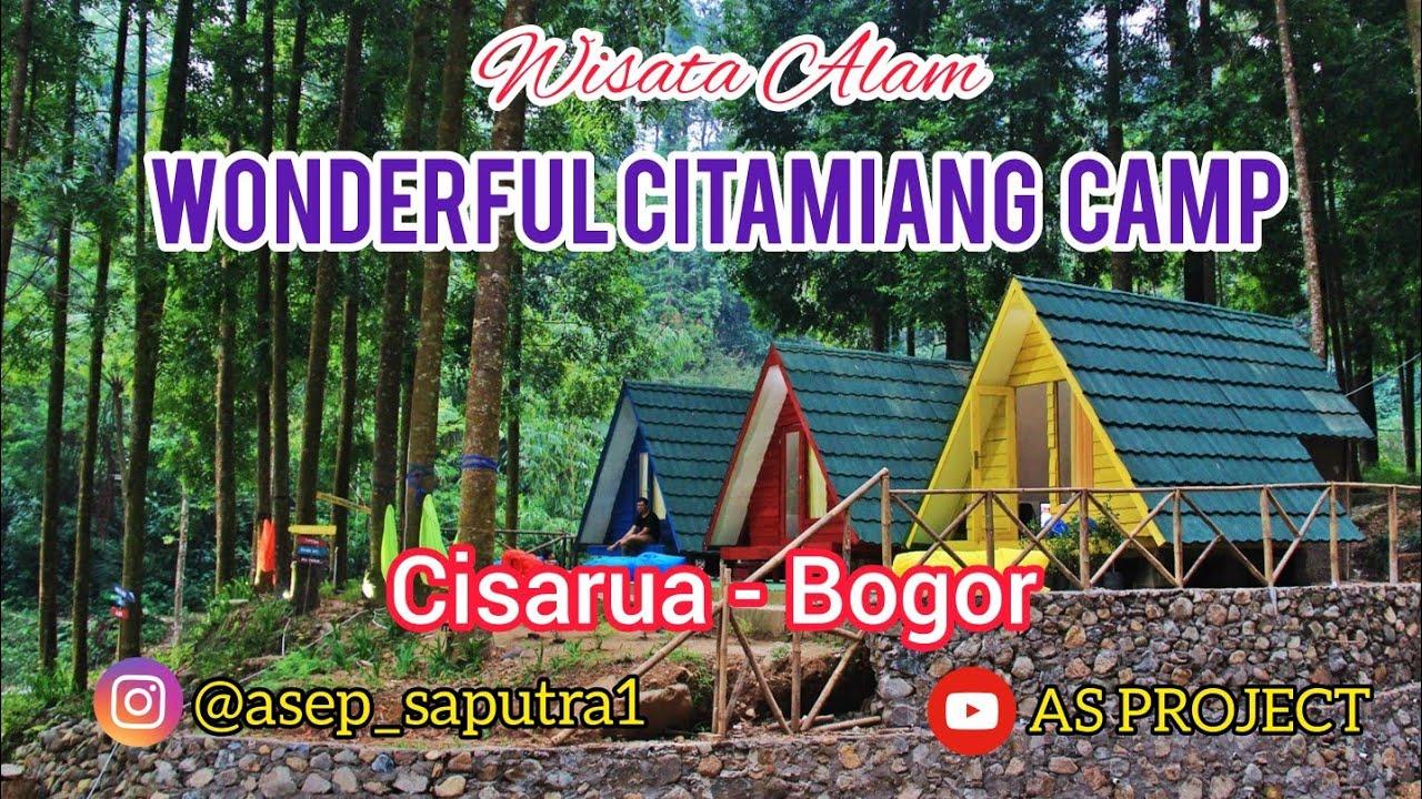 WISATA ALAM WONDERFUL CITAMIANG CAMPING CISARUA-BOGOR - YouTube