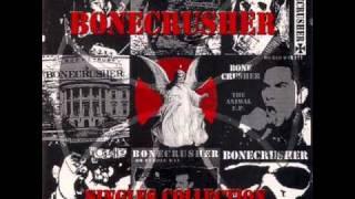 Bonecrusher -Hell,I