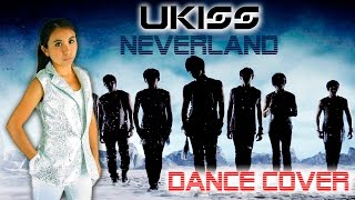U-KISS(유키스) NEVERLAND(네버랜드) DANCE COVER