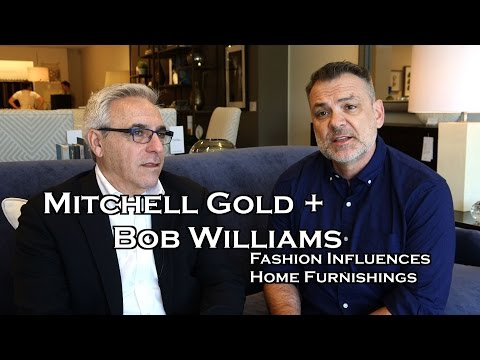 Mitchell Gold + Bob Williams on Fashion's Influence on Home Furnishings