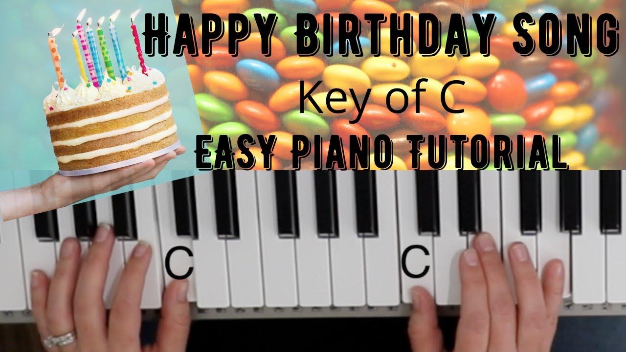 Happy Birthday Song Key Of C Easy Piano Tutorial Youtube