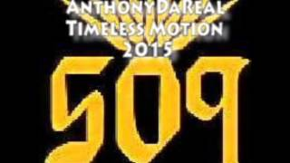 Anthony DaReal---Timeless Motion