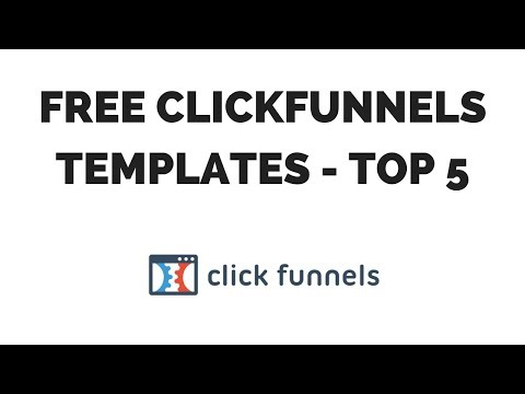Free ClickFunnels Templates - My Top 5 Most Requested