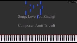Love You Zindagi Piano Tutorial | Dear Zindagi | Amit Trivedi