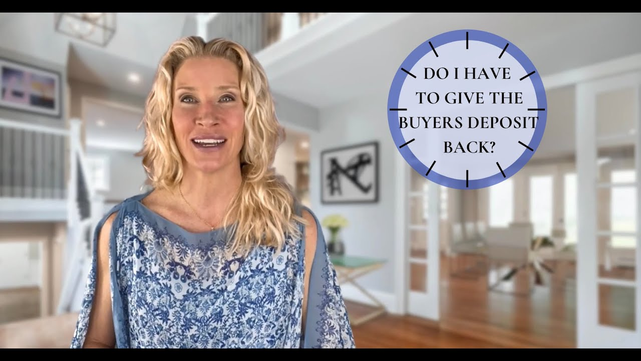 What is a buyer's deposit? Main Line Seller NEED TO KNOW