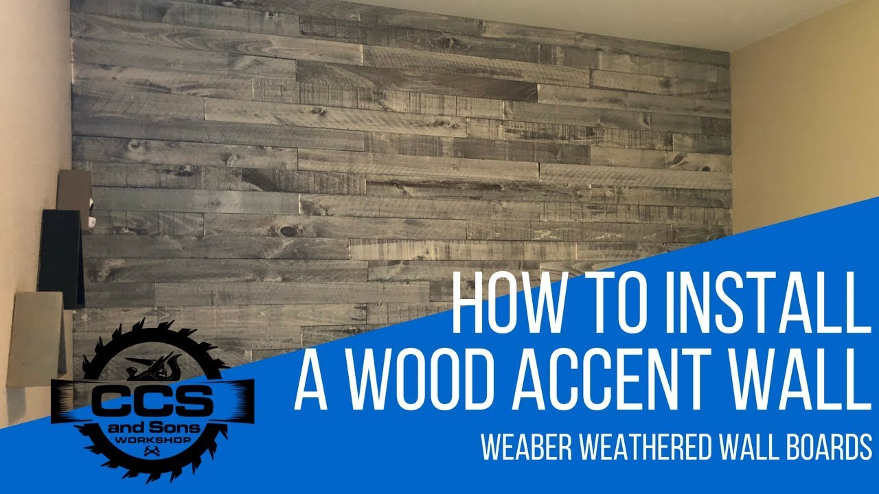 How To Install A Wood Accent Wall Weaber Weathered Boards