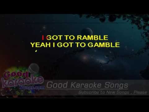 Ramblin' Gamblin' Man -  Bob Seger (Lyrics Karaoke) [ goodkaraokesongs.com ]