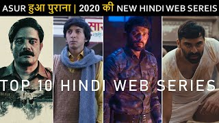Top 10 Best New Hindi Web Series 2020 After Asur