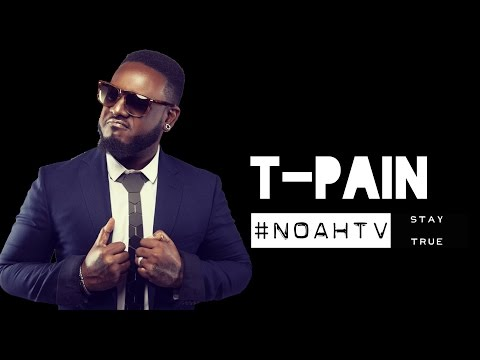 T-PAIN FULL INTERVIEW: Talks Drake Ghostwriter + Artists That Use Auto Tune #NOAHTV