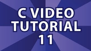 C Video Tutorial 11