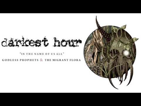 Darkest Hour - In The Name of Us All