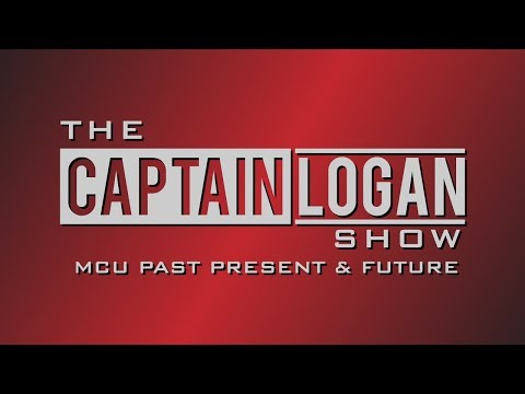 The Captain Logan Show LIVE | MCU Past, Present, and Future (Infinity War Spoilers)