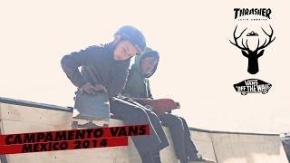 Thrasher - Vans CAMPAMENTO 2014