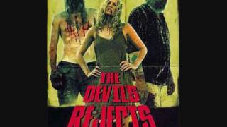 The Devil's Rejects SOUNDTRACK ( Elvin Bishop - Fooled Around And Fell In Love )