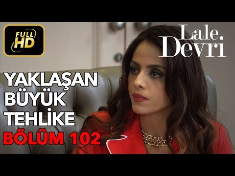 Lale Devri 102. Bölüm / Full HD (Tek Parça)