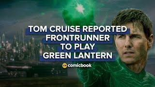 Tom Cruise Reportedly Frontrunner for Green Lantern