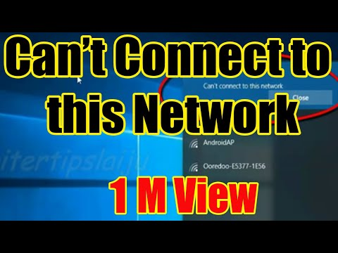 Fix: 'Can't connect to this Network': WiFi / Wireless / hotspot Internet Not Working