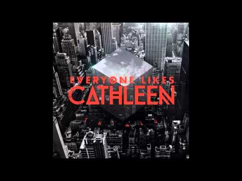 Everyone Likes Cathleen - Trials [EP]