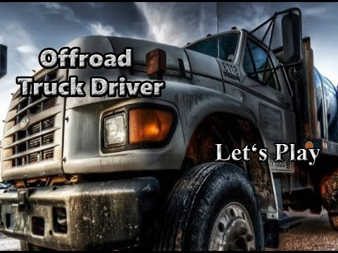 Lets Play: Offroad Truck Driver (3D Driving Game)
