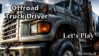 Let's Play: Offroad Truck Driver (3D Driving Game)