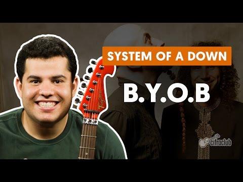B.Y.O.B - System of a Down (aula de guitarra)