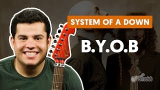 B.Y.O.B - System of a Down (aula de guitarra)