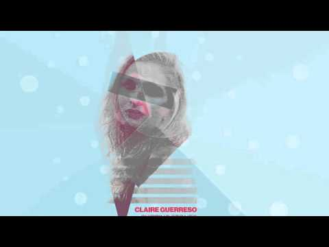 Claire Guerreso - Skipping Stones [Official]