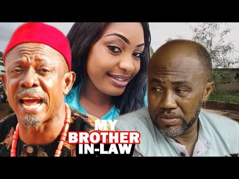My Brother In-Law Season 1 - Latest Nigerian Nollywood Movie
