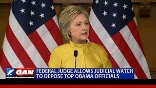 Court Allows Judicial Watch to Depose Obama-Era Officials over Benghazi & Clinton Email Scandals