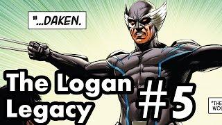 Death of Wolverine - The Logan Legacy #5 Recap/Review (Daken)