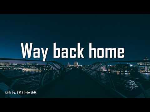 shaun-way-back-home-[lirik-by-e-&-i-indo-lirik]