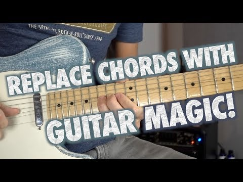 How to Replace Chords with Guitar Magic!