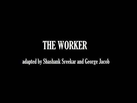 The Worker - A One Act Play - The Thespians' Society NIT Trichy