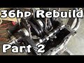 Classic VW BuGs 36hp Beetle Air-Cooled Motor Engine Rebuild Part 2