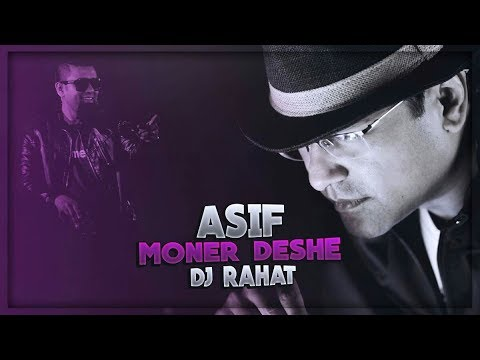 Moner Deshe | Asif Akbar | DJ Rahat | Official Lyric Video