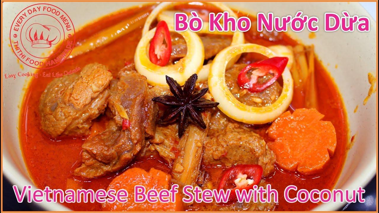 Bò Kho Nước Dừa | Cách Nấu Bò Kho Bánh Mì Ngon Hảo Hạng |  Vietnamese Beef Stew with Coconut