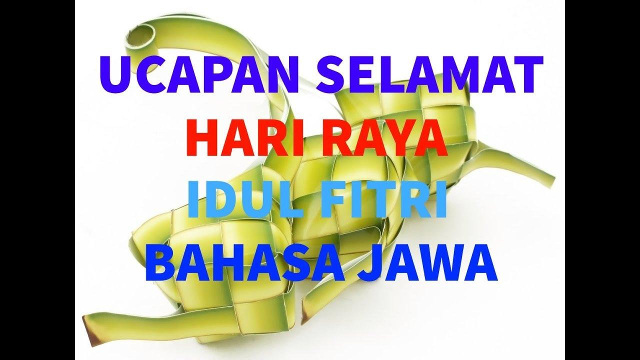 Ucapan Selamat Hari Raya Idul Fitri Bahasa Jawa Terbaru YouTube