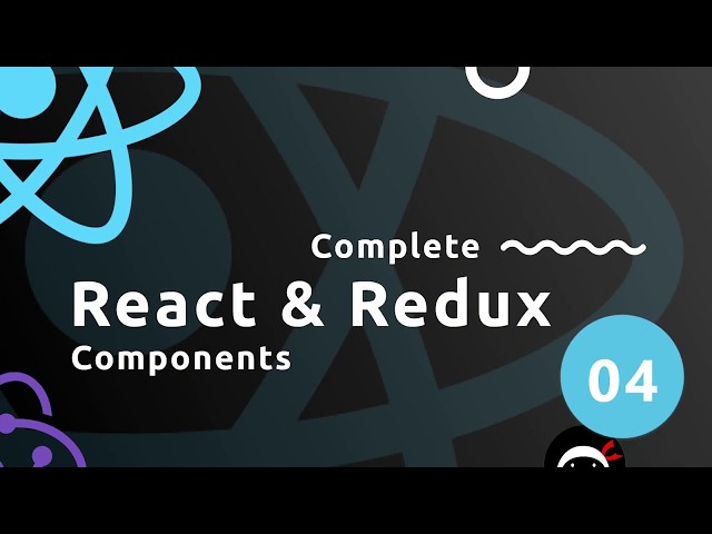 Complete React Tutorial (& Redux) #4 - React Components