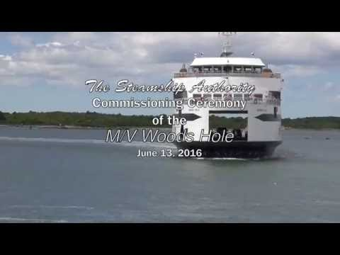 "Commissioning of the new ferry, the ""M/V Woods Hole"""