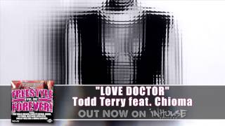 LOVE DOCTOR - Todd Terry feat. Chioma