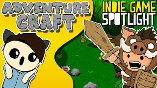 ADVENTURE CRAFT | Charming, Fun & BRUTAL Survival-Crafting Game | Indie Spotlight | Gameplay v 1.02