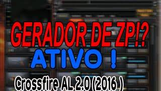GERADOR DE ZP!? PARA CROSSFIRE AL 2.0 ( ATUALIZADO 2016 )