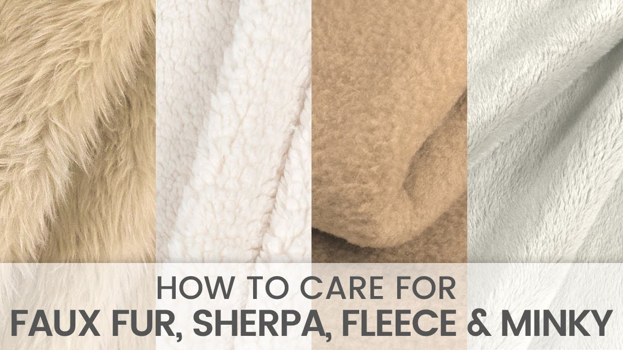 How to Care for Faux Fur, Sherpa, Fleece & Minky Fabric