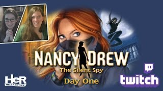 Nancy Drew: The Silent Spy [Day One: Twitch] | HeR Interactive