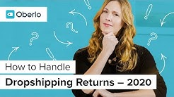 Dropshipping Returns: How to Handle Returns and Refunds with Oberlo