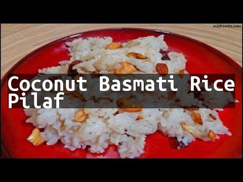 Recipe Coconut Basmati Rice Pilaf